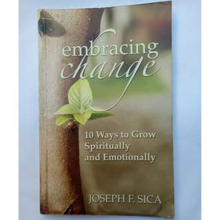 Embracing Change by Joseph F. Sica