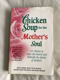 Chicken Soup for the Mother's Soul: 101 Stories to Open the Hearts and Rekindle the Spirits of Mothers Abridged