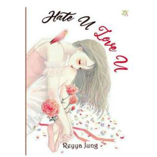 Ebook Hate U Love U - Reyya Jung
