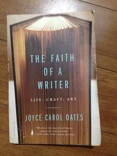 Joyce Carol Oates - The Faith of a Writer
