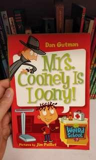 Mrs Cooney is Loony - Dan Gutman