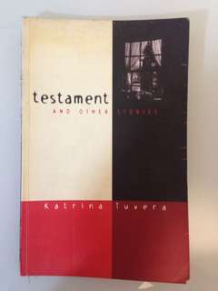 Katrina Tuvera - Testament and Other Stories