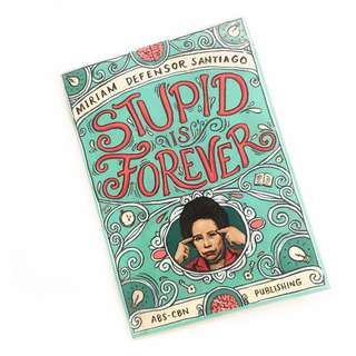 Stupid is Forever by Miriam Defensor-Santiago