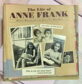 The Life of Anne Frank - The Anne Frank House - Menno Metselaar & Ruud Van Der Rol