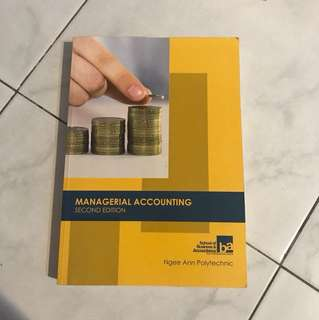 Managerial accounting (2nd ed) Ngee Ann poly