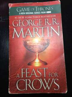 """A Feast for Crows"" - George R. R. Martin (A Song of Ice & Fire - Game of Thrones - HBO)"