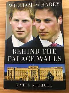 Behind the Palace Walls William and Harry Katie Nicholl