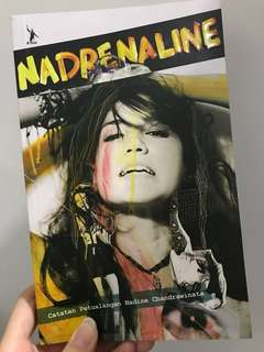 "Buku ""Nadrenaline: Catatan Petualangan Nadine Chandrawinata"""