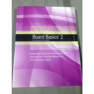 Board Basics 2 Essential Facts and Strategies for passing the Internal Medicine Certification Exam