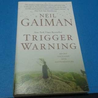 Neil Gaiman's Trigger Warning (Short fictions)