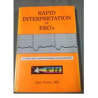 Rapid Interpretation of EKG's 6th edition by Dale Dubin, MD