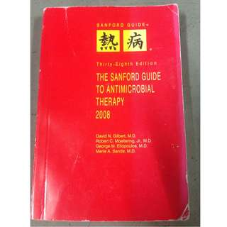 The Sanford Guide to Antimicrobial Therapy 2008