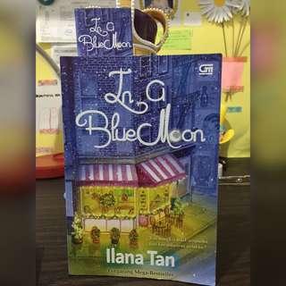 In a Blue Moon - Ilana Tan