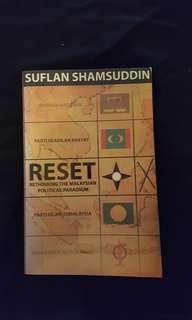 RESET : Rethinking the Malaysian Political Paradigm by Suflan Shamsuddin