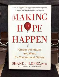 《Preloved Good Condition + Hardcover Edition + Strategies For Getting Our Future Under Control》Shane J.Lopez - MAKING HOPE HAPPEN : Create The Future You Want For Yourself And Others