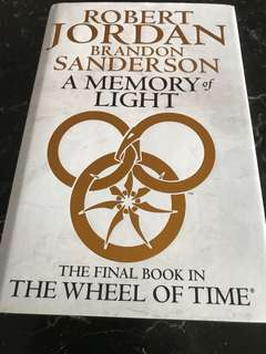 A Memory of Light ( Final book in The Wheel of Time; Hardcover) by Robert Jordan & Brandon Sanderson