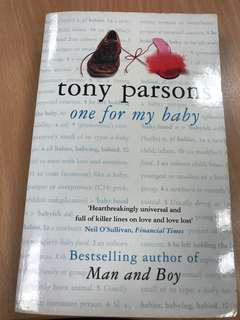Tony parsons - one for my baby