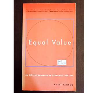 Equal Value: An Ethical Approach to Economics and Sex by Carol S. Robb