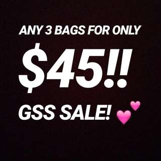 Any 3 Bags For Only $45!! Gss Sale!!