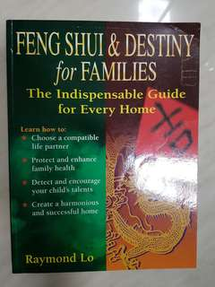 Feng Shui & Destiny for Families Book by Raymond Lo