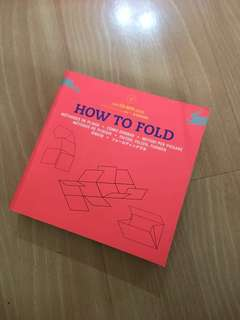 HOW TO FOLD book