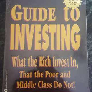 Rich Dad's Guide To Investing - by Robert T. Kiyosaki