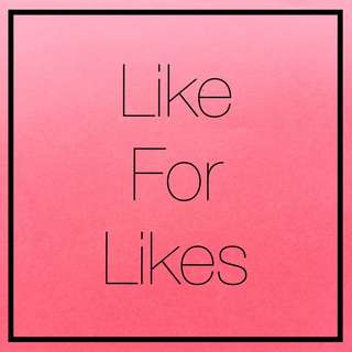Like For Likes Max 5