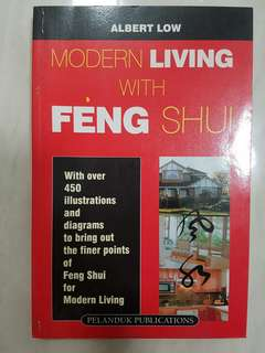 Modern Living With Feng Shui Book by Albert Low
