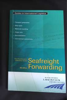 The Practitioner's Definitive Guide: Seafreight Forwarding (4th Edition)