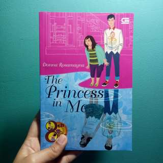 "Novel Teenlit ""The Princess in Me"" karya Donna Rosamayna"