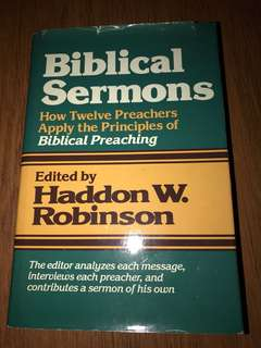 Biblical Sermons edited by Haddon W Robinson