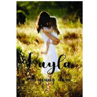 Ebook Kayla A Young Mom - Putri Maheta