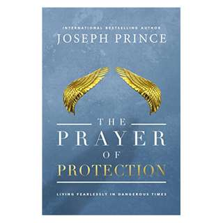 The Prayer of Protection: Living Fearlessly in Dangerous Times Kindle Edition by Joseph Prince  (Author)