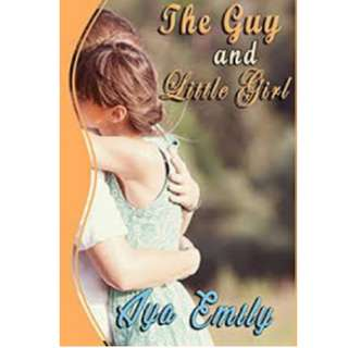 Ebook The Guy and Little Girl - Aya Emily