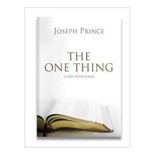 The One Thing - 31 Day Devotional By Joseph Prince