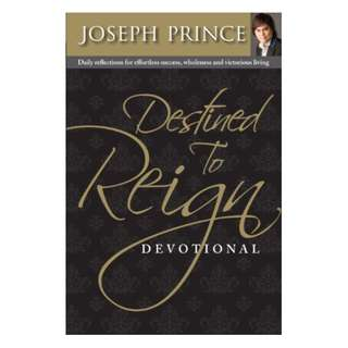 Destined To Reign Devotional: Daily reflections for effortless success, wholeness and victorious living Kindle Edition by Joseph Prince  (Author)