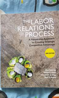 The Labor Relations Process 2nd edition