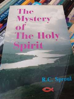 R. C Sproul The Mystery of the Holy Spirit