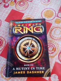 Infinity Ring Book One: A Mutiny In Time