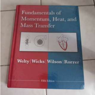 Fundamentals of Momentum, Heat, and Mass Transfer, Fifth Edition