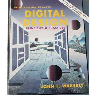 digital design principals & practices by john wakerly (3rd edition)