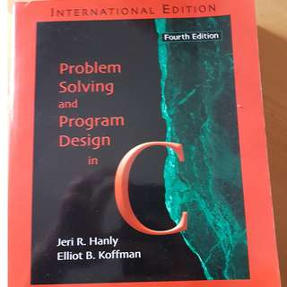 problem solving and program design in C (4th edition) by jeri hanly & elliot koffman