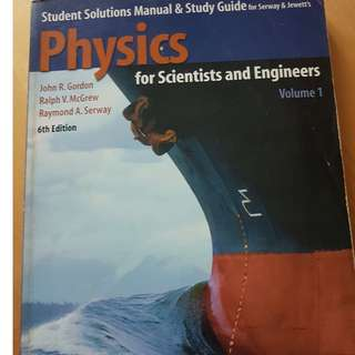 Physics for scientist and engineers volume 1 (6th edition) by John r. gordon (serway & jewett)
