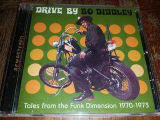 Music CD: Bo Diddley–Drive By Bo Diddley: Tales From The Funk Dimension 1970-1973 - Rock n Roll Legend's 70s Funky Era Material compiled
