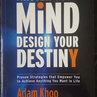 Master Your Mind Design Your Destiny - by Adam Khoo, Stuart Tan