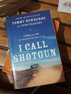 I Call Shotgun by Tommy Newberry and Curt Beavers