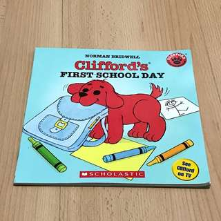 Clifford's First School Day Storybook for Children