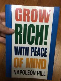 Grow Rich! With peace of mind (Napoleon Hill)