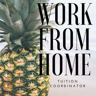 Work From Home: Tuition Coordinator