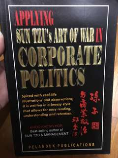 Applying Sun Tzu's Art of War in Corporate Politics